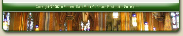 Saint Patrick's Church Restoration Society COPYRIGHT 2007 to Present